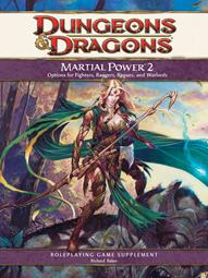Martial Power 2 for Dungeons Dragons 4E