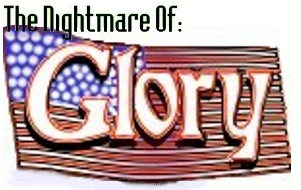 the nightmare of glory
