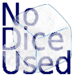 No Dice Used