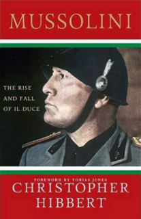 mussolini-the-rise-and-fall-of-il-duce