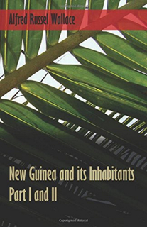294-new-guinea-and-its-inhabitants-pt-i-and-ii