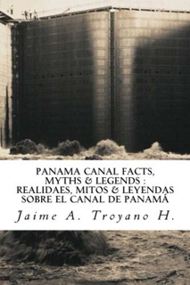 345-panama-canal-facts-myths-legends