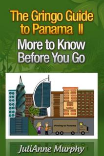348-the-gringo-guide-to-panama-ii