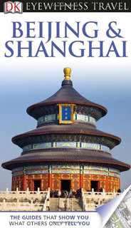 368-dk-eyewitness-travel-guide-to-beijing-and-shanghai