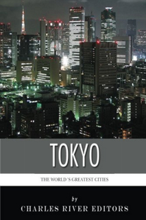 410-the-worlds-greatest-cities-the-history-of-tokyo
