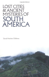 540-lost-cities-south-america