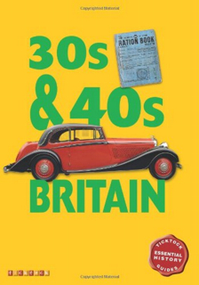 britain-in-the-30s-and-40s-ticktock-essential-history-guide