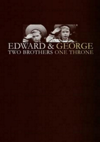 edward-and-george-two-brothers-one-throne
