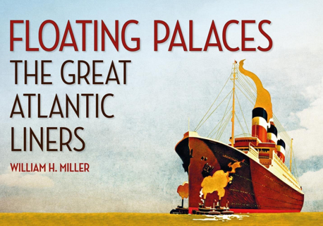 floating-palaces-the-great-atlantic-liners