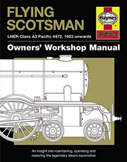 flying-scotsman-lner-class-a3-pacific-4472-1923-onwards-owners-workshop-manual