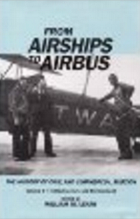 from-airships-to-airbus-the-history-of-civil-and-commercial-aviation-vol-1-infrastructure-and-environment
