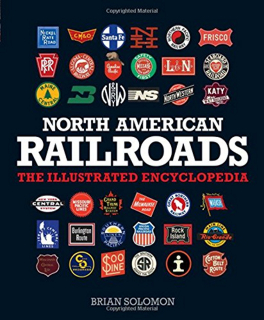 north-america-railroads-the-illustrated-encyclopedia