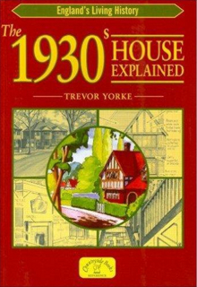 the-1930s-house-explained