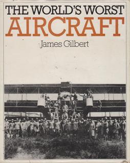 the-worlds-worst-aircraft-gilbert