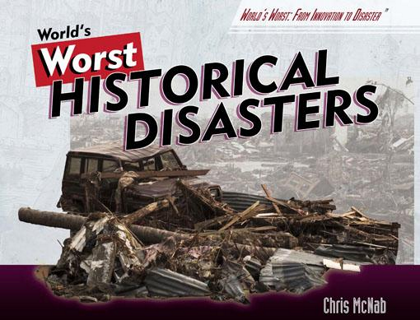 the-worlds-worst-historical-disasters