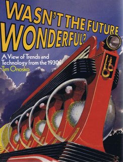 wasnt-the-future-wonderful