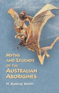 myths-and-legends-of-the-australian-aborigines