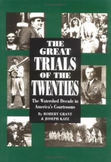 the-great-trials-of-the-twenties