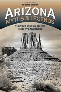 Arizona Myths and Legends