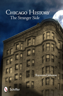 Chicago History The Stranger Side
