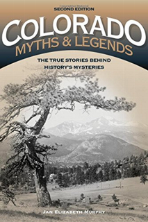 Colorado Myths and Legends