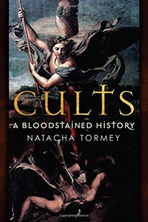 Cults a bloodstained history