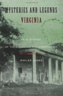 Mysteries and Legends of Virginia