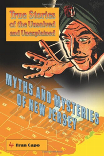 Myths and Mysteries of New Jersey
