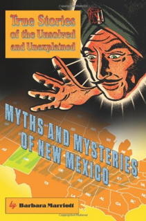 Myths and Mysteries of New Mexico