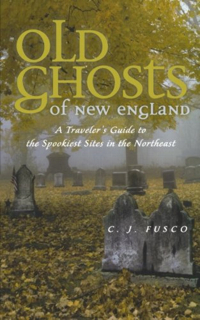 Old Ghosts of New England