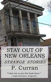 Stay Out Of New Orleans