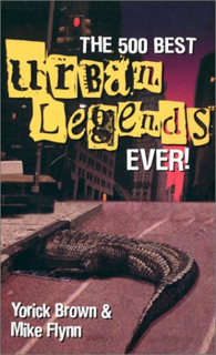 The 500 best urban legends ever