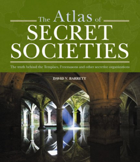 The Atlas Of Secret Societies