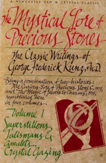 The Mystical Lore of Precious Stones, Volume 1