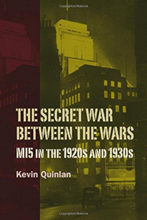 The Secret War Between the Wars