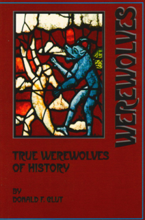 True Werewolves of History