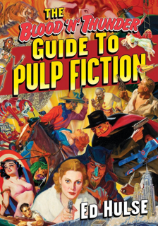The Blood'n'Thunder Guide to Pulp Fiction