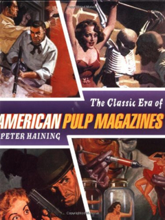 The Classic Era of American Pulp Magazines
