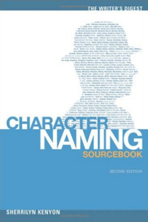 The Writer's Digest Character Naming Sourcebook 2nd Edition